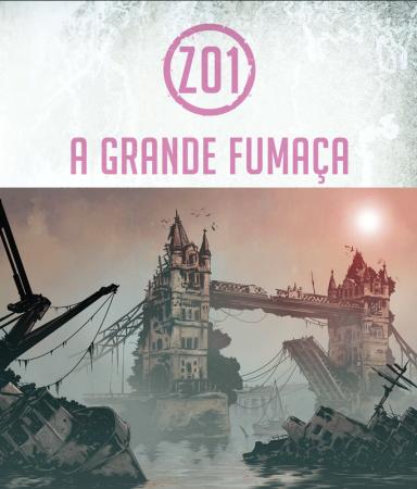 4ec0b72c6 Mutant  Ano Zero – Zona 01  A Grande Fumaça  digital